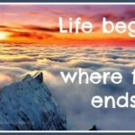 Life Begins Overcoming Fear