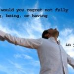 Forget Your Regrets