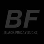 Why I Don't Like Black Friday
